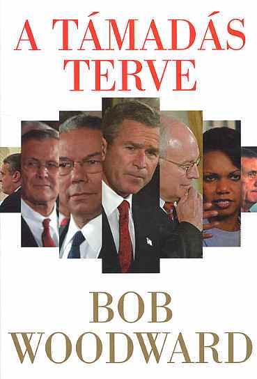 Bob Woodward: A támadás terve (Geopen, 2004)