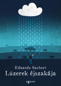 Eduardo Sacheri: Lúzerek éjszakája (Agave Könyvek, 2019)