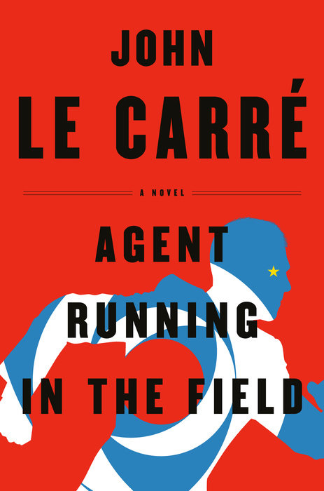 John le Carré: Agent Running in the Field