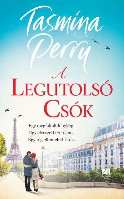 Tasmina Perry: A legutolsó csók (21. Század Kiadó, 2018)