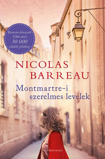 Nicolas Barreau: Montmartre-i szerelmes levelek (Park Könyvkiadó, 2019)