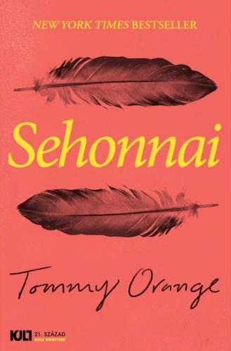 Tommy Orange: Sehonnai (21. Század)