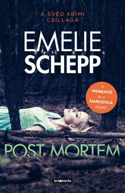Emelie Schepp: Post mortem (Libri)
