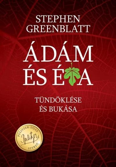 Stephen Greenblatt: Ádám és Éva tündöklése és bukása (Animus, 2018)