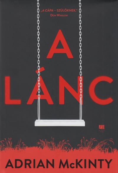 Adrian McKinty: A lánc (21. Század, 2019)