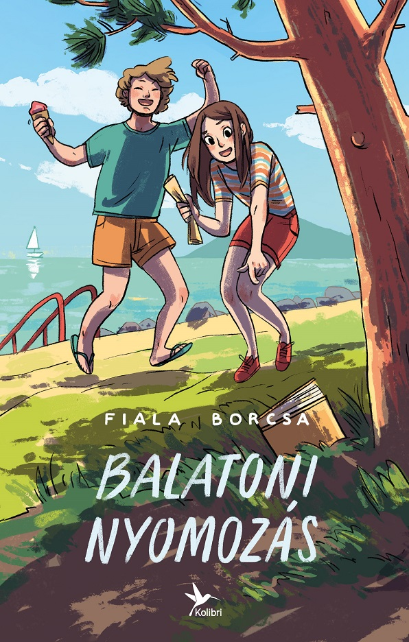 Fiala Borcsa: Balatoni nyomozás (Kolibri, 2019)