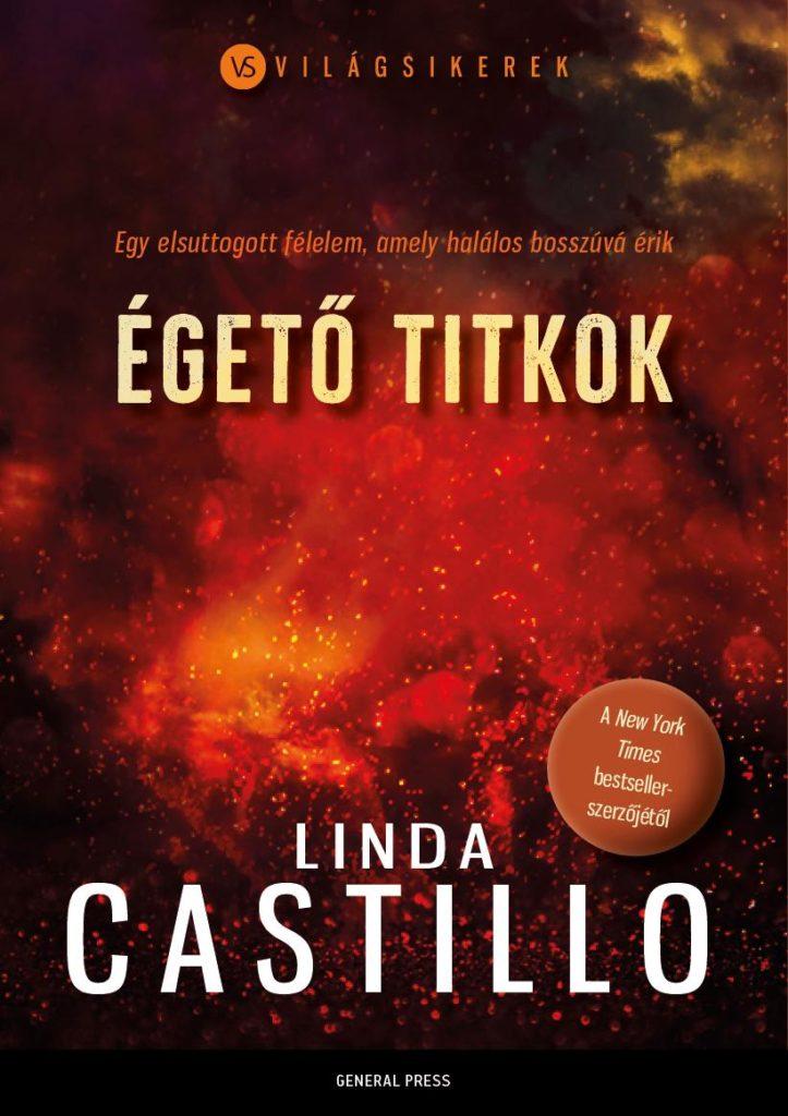 Linda Castillo: Égető titkok (General Press, 2019)