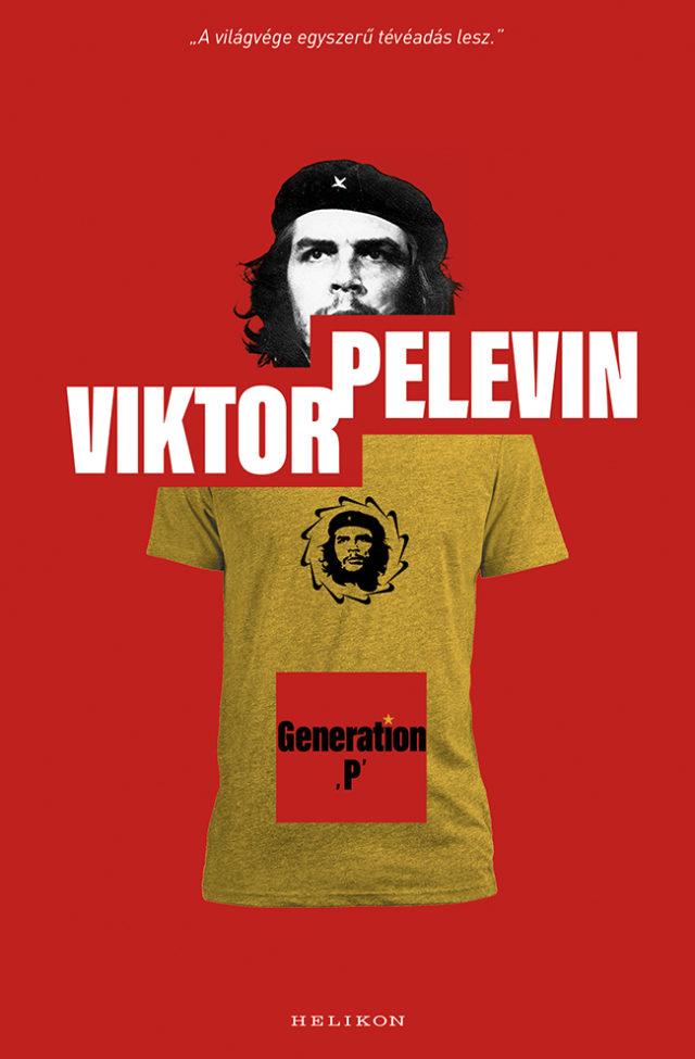 Viktor Pelevin: Generation ,P' (Helikon Kiadó, 2019)