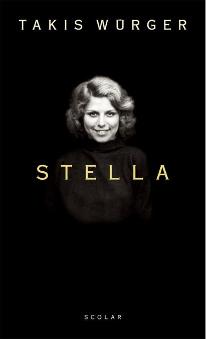 Takis Würger: Stella (Scolar, 2019)