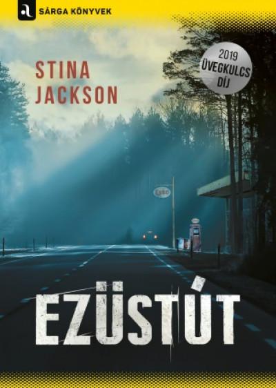 Stina Jackson: Ezüstút (Animus, 2019)