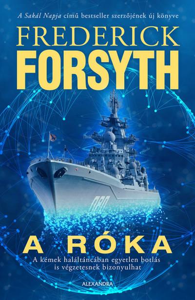 Frederick Forsyth: A Róka (Alexandra, 2019)