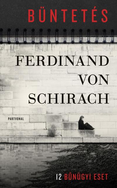 Ferdinand von Schirach: Büntetés (Partvonal, 2020)