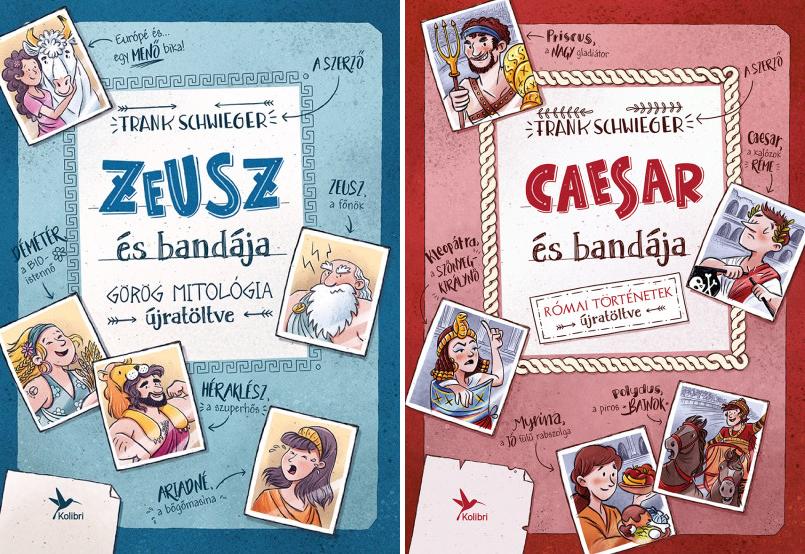 Frank Schwieger: Zeusz és bandája / Caesar és bandája (Kolibri, 2019 / 2020)