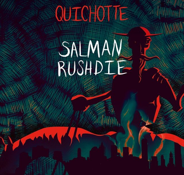 Salman Rushdie: Quichotte (Helikon, 2020)
