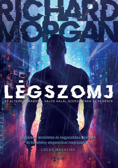 Richard Morgan: Légszomj (Agave, 2020)