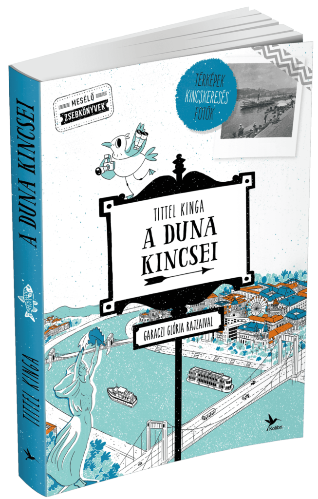 Tittel Kinga: A Duna kincsei (Kolibri, 2020)