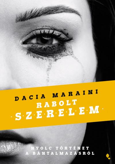 Dacia Maraini: Rabolt szerelem (Jaffa, 2020)