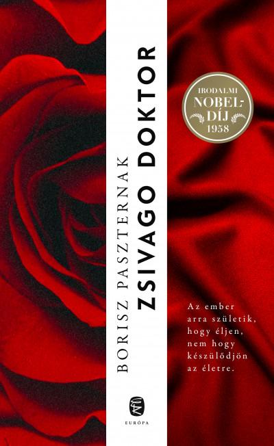 Borisz Paszternak: Zsivago doktor (Euróoa Könyvkiadó, 2020)