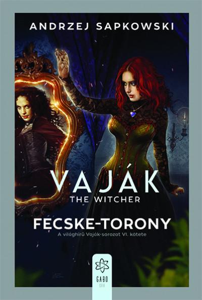 Andrzej Sapkowski: Fecske-torony (GABO, 2020)