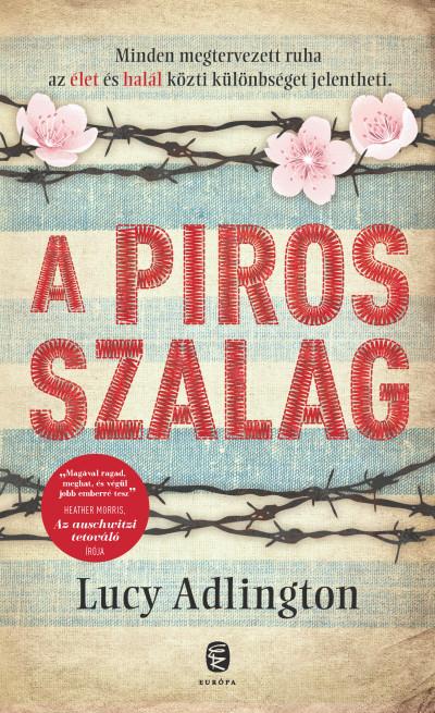 Lucy Adlington: A piros szalag (Európa Könyvkiadó, 2020)