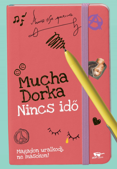 Mucha Dorka: Nincs idő (Menő Könyvek, 2020)