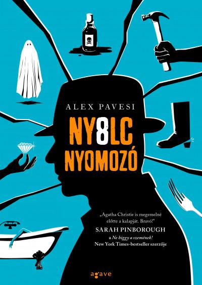 Alex Pavesi: Nyolc nyomozó (Agave, 2021)