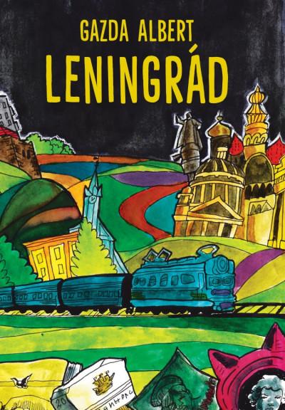 Gazda Albert: Leningrád (Cser Kiadó, 2021)
